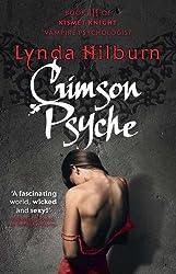 Crimson Psyche (Kismet Knight Vampire Psychologist) by Lynda Hilburn (2014-01-02)