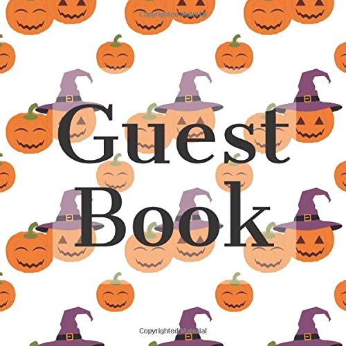 Guest Book: Fun Witch Pumpkins Halloween - Signing Guestbook Gift Log Photo Space Book for Birthday Party Celebration Anniversary Baby Bridal Shower ... Keepsake to Write Special Memories In