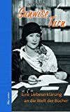 Sunwise Turn: Eine Liebeserklärung an die Welt der Bücher (blue notes)