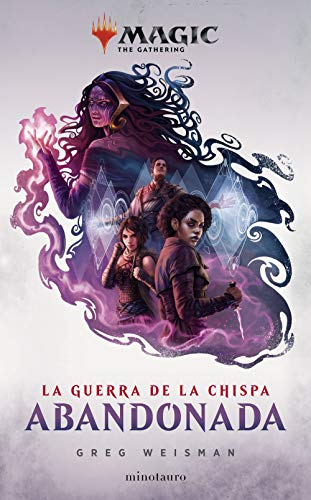 Magic. La guerra de la chispa Greg Weisman
