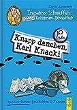 Inspektor Schnüffels geheime Ratekrimi-Bibliothek - Knapp daneben, Karl Knacki