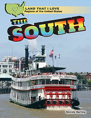 The South (Land That I Love: Regions of the United States)