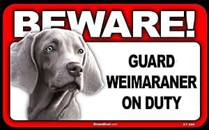 "Warnschild BEWARE! Guard Weimaraner on Duty ca 20 x 12 cm ""Weimaraner hält wache"""