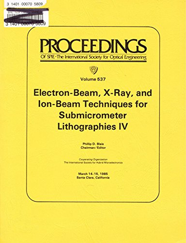 Electron-beam, X-ray, and ion-beam techniques for submicrometer lithographies...