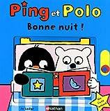 Ping et Polo - Bonne nuit !