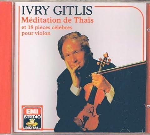Ivry Gitlis - Méditation de Thais & 18 pièces célèbres