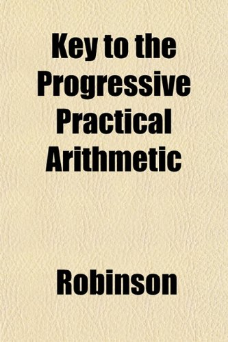 Key to the Progressive Practical Arithmetic