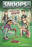 Tracking Champ (Snoops, Inc.)