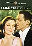 I LIKE YOUR NERVE (1931) - I LIKE YOUR NERVE (1931) (1 DVD)