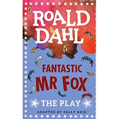 Fantastic Mr Fox : The Play