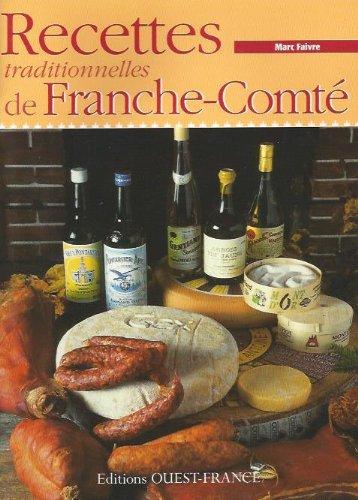 Recettes Traditionnelles de Franche-Comte