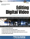 Editing Digital Video: The Complete C...
