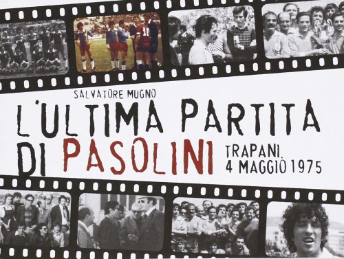Zoom IMG-2 l ultima partita di pasolini
