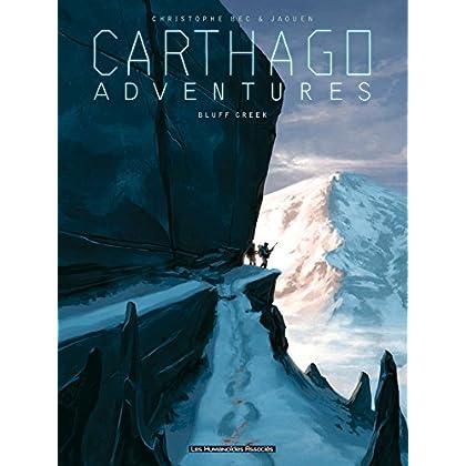 Carthago Adventures T01: Bluff Creek