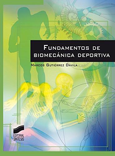 Fundamentos de biomecánica deportiva (Actividad Física y deporte)