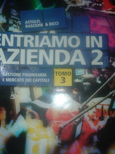 ENTRIAMO IN AZIENDA 2 TOMO 3 ANNO 2002
