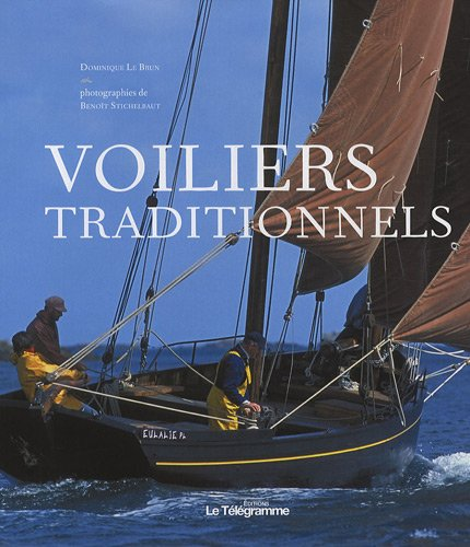 Voiliers traditionnels par Dominique Le Brun