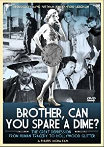 Brother Can You Spare A Dime [DVD]