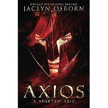 Axios: A Spartan Tale (English Edition)