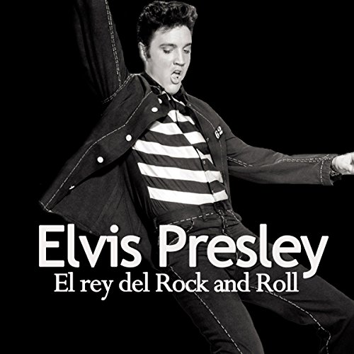 Elvis Presley [Spanish Edition]  Audiolibri