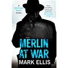Merlin at War (A DCI Frank Merlin Novel Book 3)