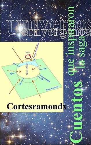 Cuentos que inspiraron la saga (Universos convergentes nº 0) por Cortesramondx