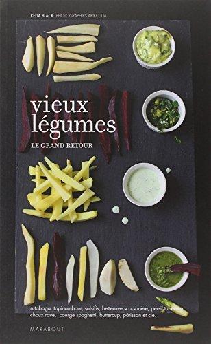 VIEUX LEGUMES, LE GRAND RETOUR