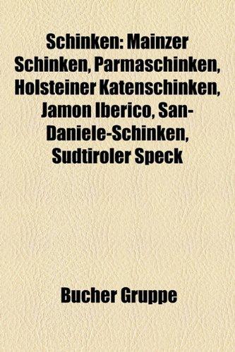 Schinken: Mainzer Schinken, Parmaschinken, Holsteiner Katenschinken, Jam N Ib Rico,...
