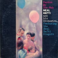 Pardon My Doo-Wah (Neal Hefti And His Orchestra)