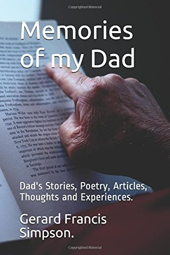 memories-of-my-dad-dads-stories-poetry-articles-thoughts-and-experiences