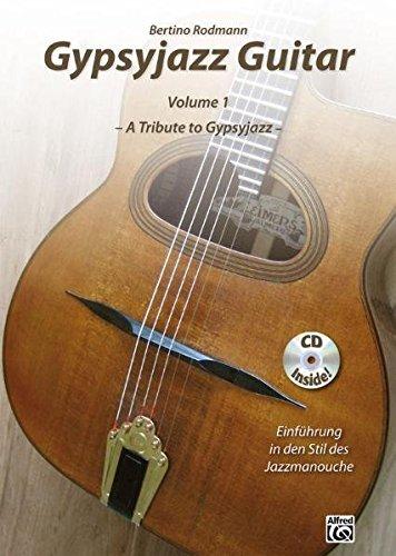 Gypsyjazz Guitar Volume 1: A Tribute to Gypsyjazz - Einführung in den Stil des Jazzmanouche