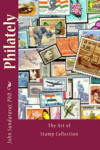 Philately: the art of stamp collection (English Edition)