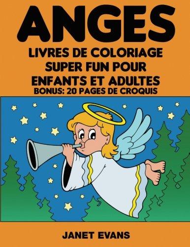 anges-livres-de-coloriage-super-fun-pour-enfants-et-adultes-bonus-20-pages-de-croquis