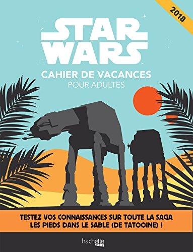Cahier de vacances Star Wars 2018 par Collectif