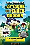Telecharger Livres L Attaque de l Ender Dragon Minecraft Le Retour de Herobrine T2 (PDF,EPUB,MOBI) gratuits en Francaise