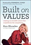 Built on Values: Creating an Enviable Culture that Outperforms the Competition (English Edition)