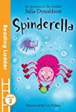 Spinderella (Reading Ladder Level 2)