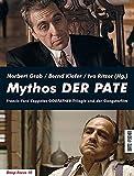 Mythos DER PATE: Francis Ford Coppolas GODFATHER-Trilogie und der Gangsterfilm (Deep Focus)