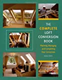 The Complete Loft Conversion...