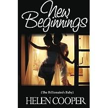 New Beginnings (The Billionaire's Baby) by Helen Cooper (2013-01-29)