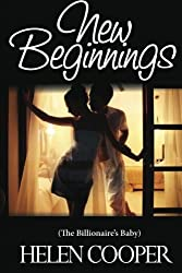 New Beginnings (The Billionaire's Baby) by Helen Cooper (2013-01-29)