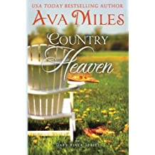 Country Heaven (Dare River) by Ava Miles (2014-02-09)