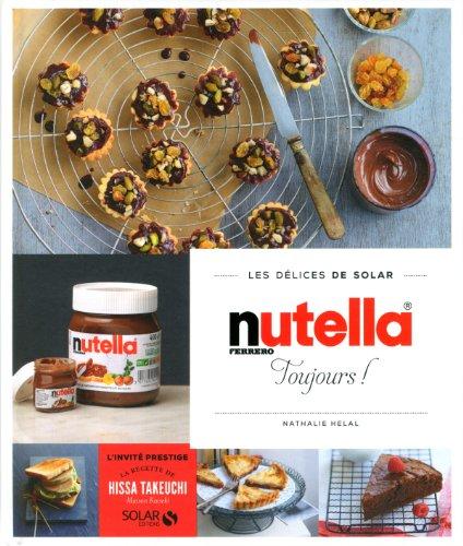 Nutella toujours - Les délices de Solar