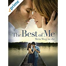 The Best of Me - Mein Weg zu Dir [dt./OV]
