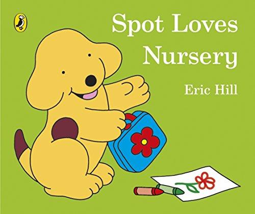 Spot Loves Nursery por Vv.Aa