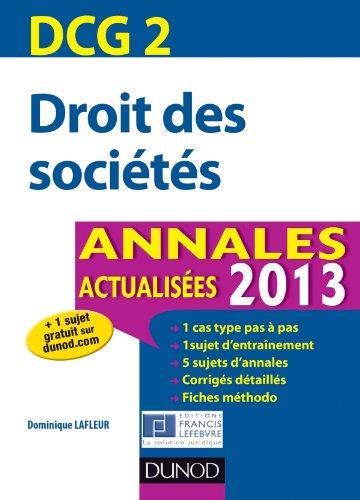 DCG 2 - Droit des sociétés - 5e édition - Annales actualisées 2013