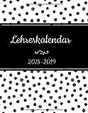 Lehrerkalendar 2018 2019: der Schulplaner 2018/2019 für das neue Schuljahr - Lehrerkalender und Jahresplaner
