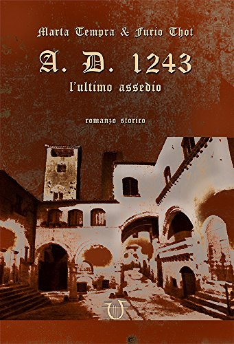 A.D. 1243 - L'ultimo assedio (Magistra) (Italian Edition)