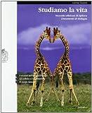 Studiamo la vita. Vol. C-D-E. Per le Scuole superiori. Con espansione online