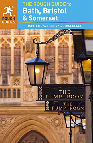 Bath, Bristol And Somerset. Rough Guide (Rough Guide to...)
